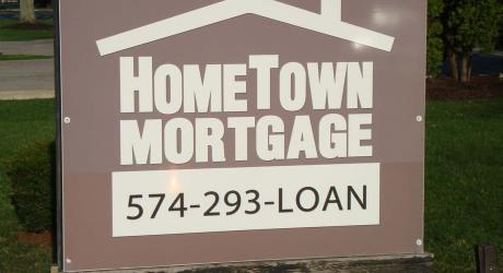 Home Town Mortgage: printed, laminated and installed on aluminum panel